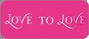 Love To Love - французская коллекция секс-игрушек, объединяющих в себе трепетную сексуальность с яркими нотками веселья!